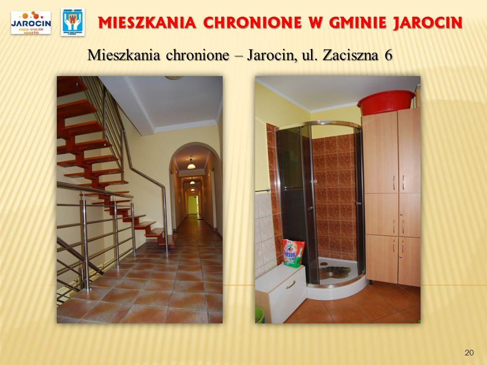 MIESZKANIA CHRONIONE W GMINIE JAROCIN Mieszkania chronione – Jarocin, ul. Zaciszna 6 20