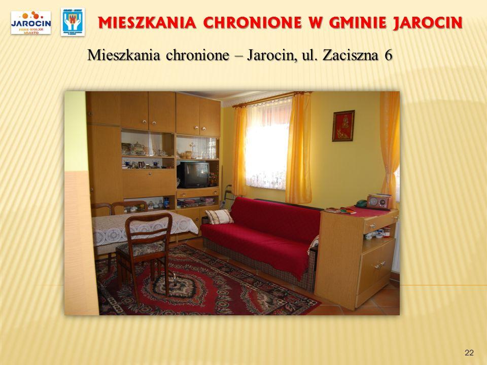 MIESZKANIA CHRONIONE W GMINIE JAROCIN Mieszkania chronione – Jarocin, ul. Zaciszna 6 22