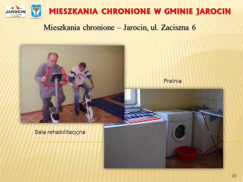 MIESZKANIA CHRONIONE W GMINIE JAROCIN Mieszkania chronione – Jarocin, ul. Zaciszna 6 23 Sala rehabilitacyjna Pralnia