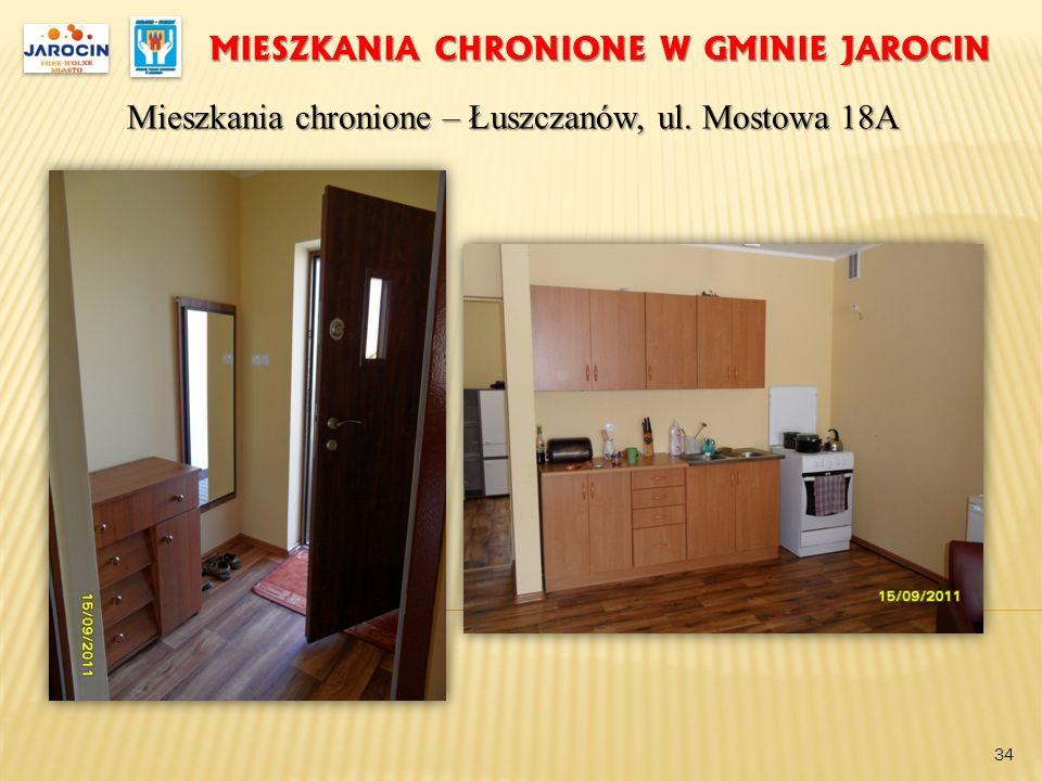 MIESZKANIA CHRONIONE W GMINIE JAROCIN Mieszkania chronione – Łuszczanów, ul. Mostowa 18A 34