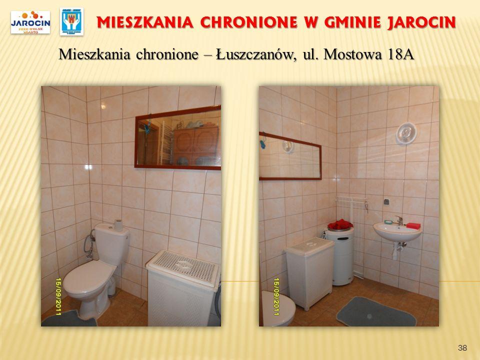 MIESZKANIA CHRONIONE W GMINIE JAROCIN Mieszkania chronione – Łuszczanów, ul. Mostowa 18A 38