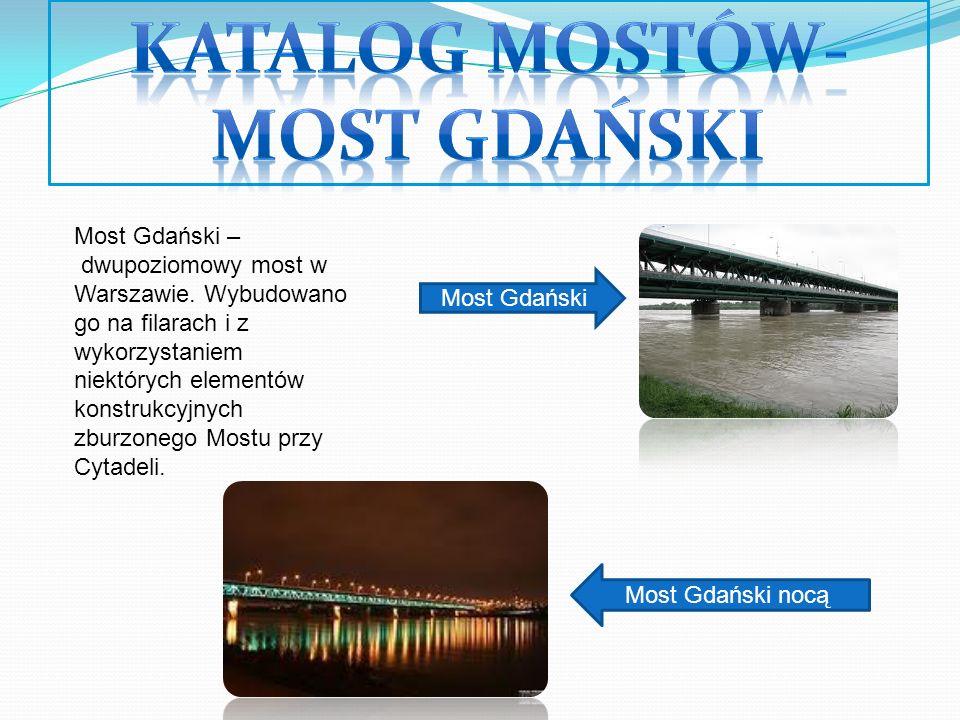 Most Świętokrzyski zbudowany został w latach 1998 – 2000.