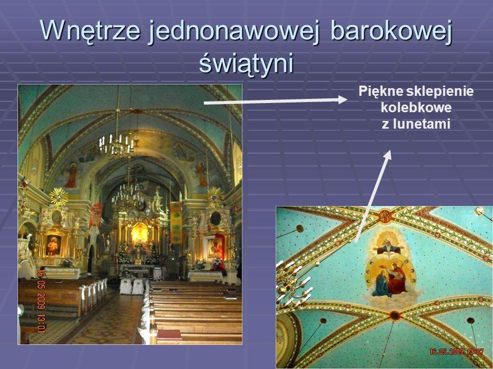 Wnętrze jednonawowej barokowej świątyni Piękne sklepienie kolebkowe z lunetami