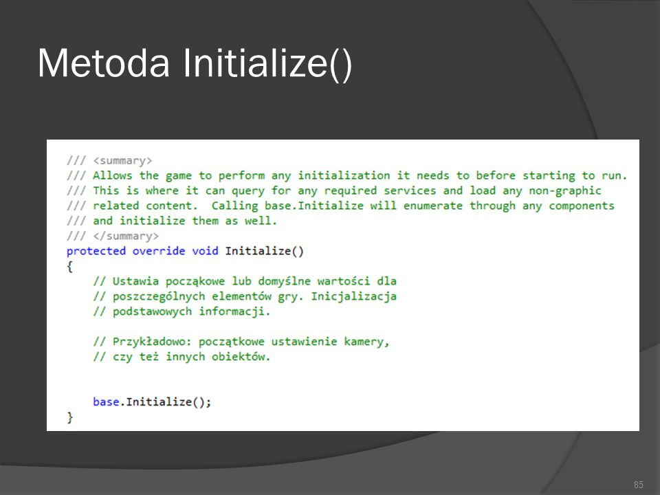 Metoda Initialize() 85