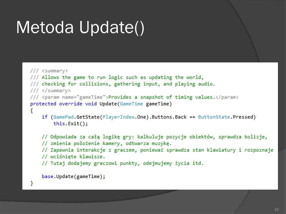 Metoda Update() 88