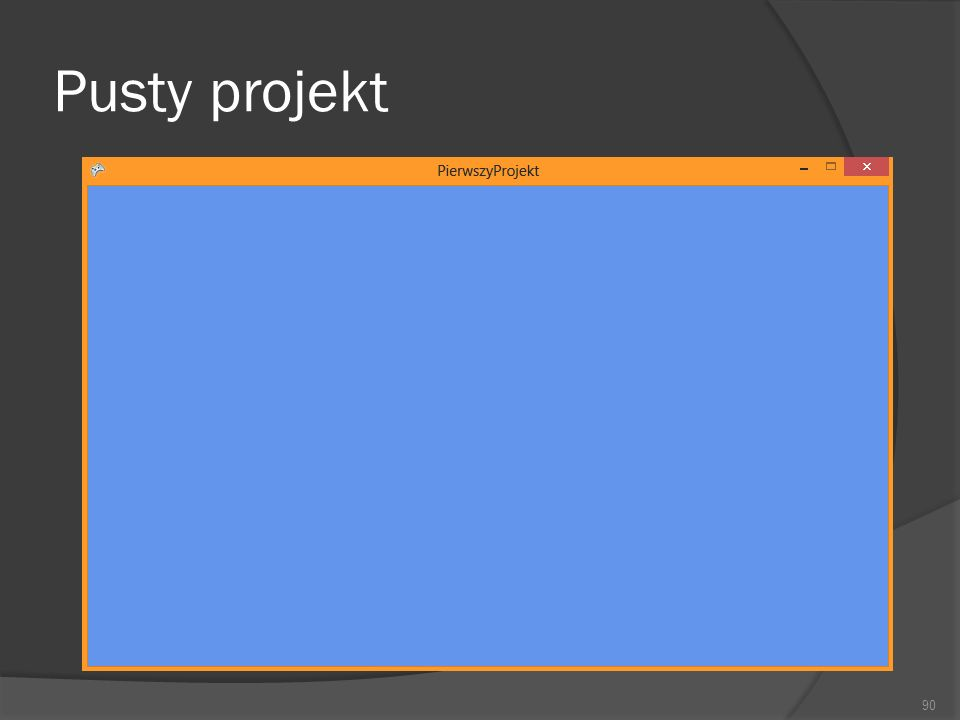 Pusty projekt 90