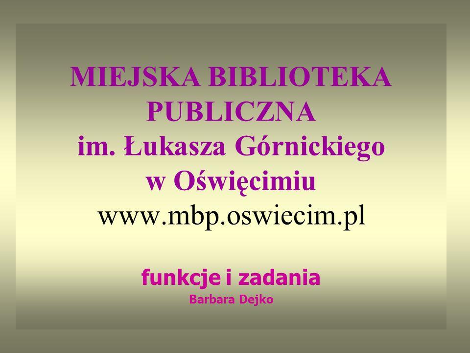 MIEJSKA BIBLIOTEKA PUBLICZNA im.