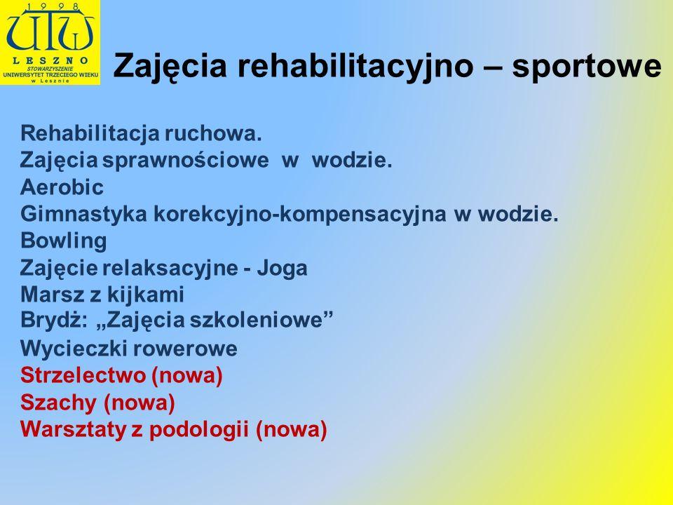 Zajęcia rehabilitacyjno – sportowe Rehabilitacja ruchowa. Zajęcia sprawnościowe w wodzie. Aerobic Gimnastyka korekcyjno-kompensacyjna w wodzie. Bowlin