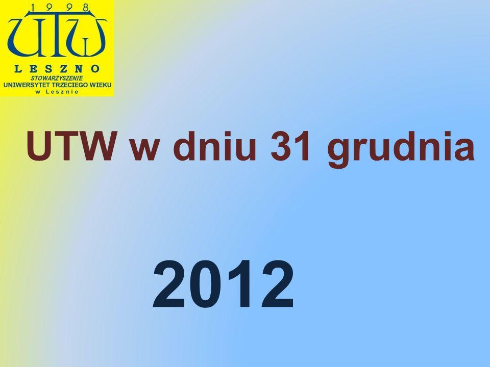 2012 UTW w dniu 31 grudnia