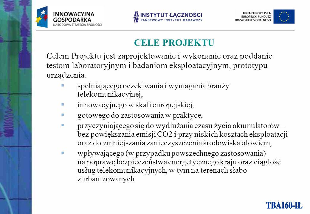 CELE PROJEKTU Celem Projektu jest zaprojektowanie i wykonanie oraz poddanie testom laboratoryjnym i badaniom eksploatacyjnym, prototypu urządzenia: spełniającego oczekiwania i wymagania branży telekomunikacyjnej, innowacyjnego w skali europejskiej, gotowego do zastosowania w praktyce, przyczyniającego się do wydłużania czasu życia akumulatorów – bez powiększania emisji CO2 i przy niskich kosztach eksploatacji oraz do zmniejszania zanieczyszczenia środowiska ołowiem, wpływającego (w przypadku powszechnego zastosowania) na poprawę bezpieczeństwa energetycznego kraju oraz ciągłość usług telekomunikacyjnych, w tym na terenach słabo zurbanizowanych.