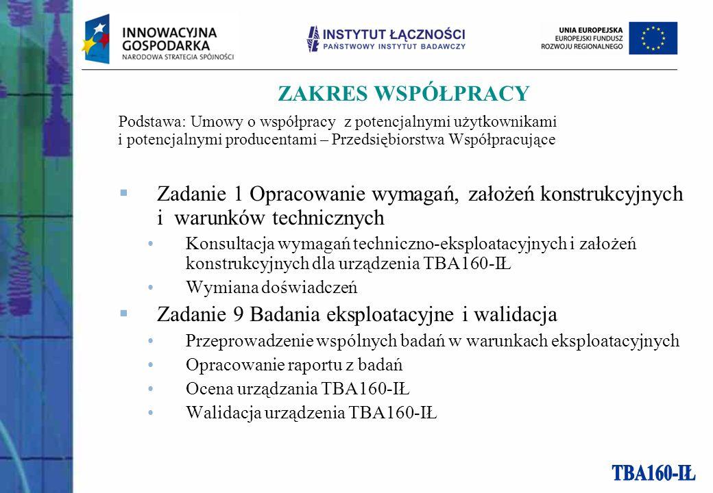 ZAKRES WSPÓŁPRACY Podstawa: Umowy o współpracy z potencjalnymi użytkownikami i potencjalnymi producentami – Przedsiębiorstwa Współpracujące Zadanie 1