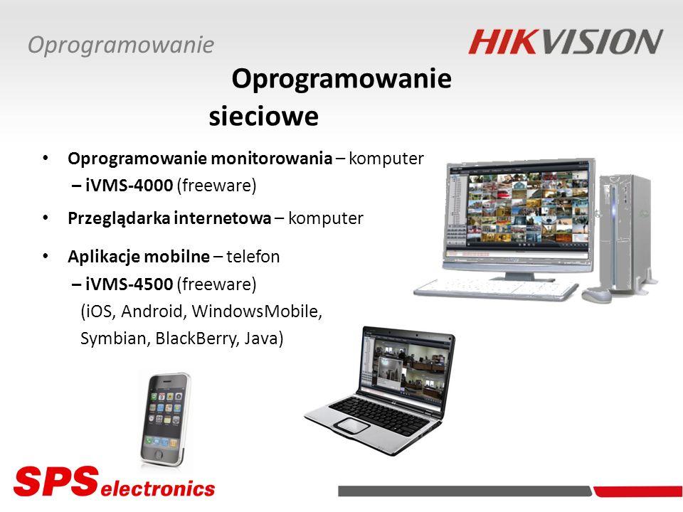 Oprogramowanie sieciowe Oprogramowanie monitorowania – komputer – iVMS-4000 (freeware) Przeglądarka internetowa – komputer Aplikacje mobilne – telefon