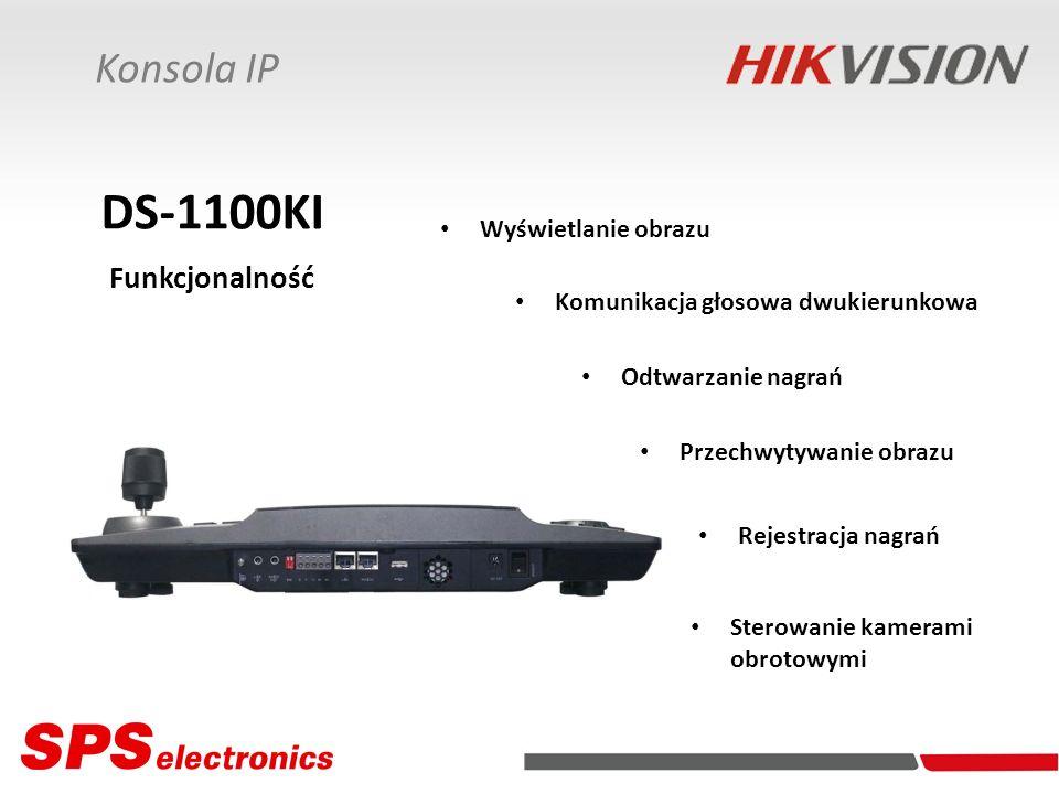 Konsola IP DS-1100KI Funkcjonalność Komunikacja głosowa dwukierunkowa Sterowanie kamerami obrotowymi Wyświetlanie obrazu Odtwarzanie nagrań Przechwyty