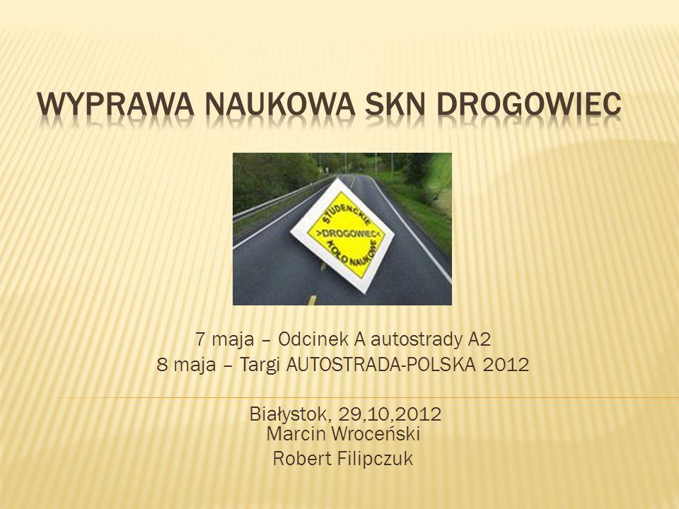 OPIEKUN NAUKOWY SKN Drogowiec dr inż.Marta Wasilewska dr inż.