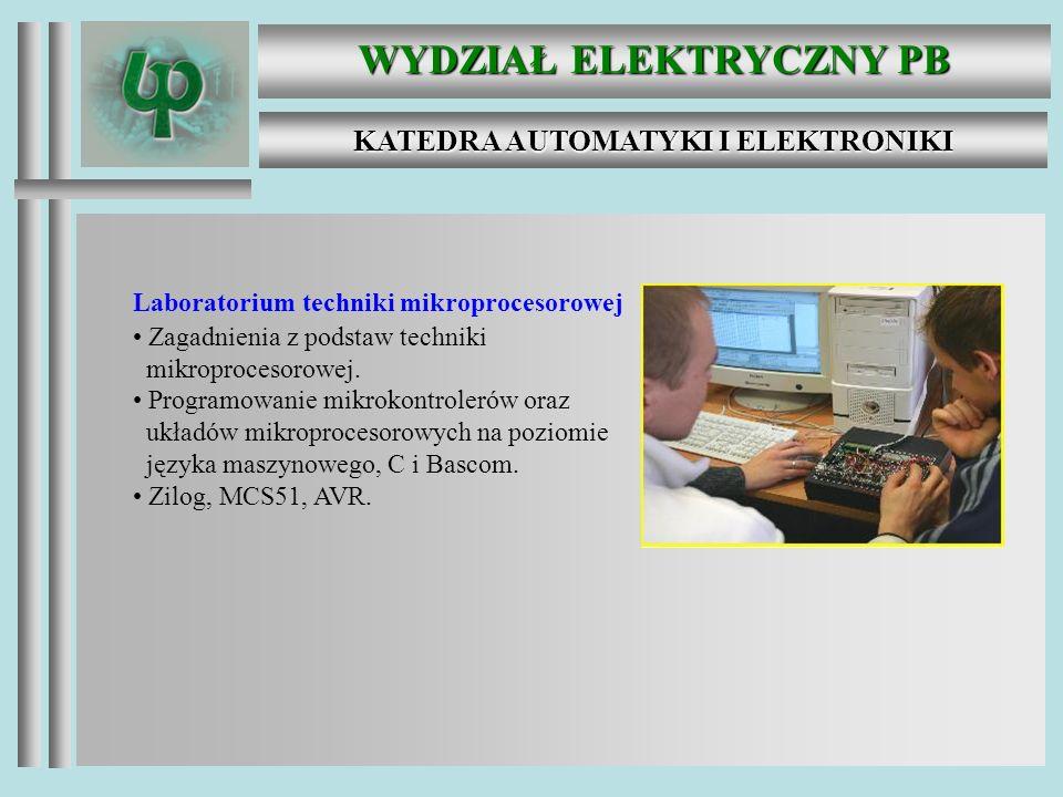 WYDZIAŁ ELEKTRYCZNY PB KATEDRA AUTOMATYKI I ELEKTRONIKI Laboratorium techniki regulacji Budowa, analiza właściwości, identyfikacja i diagnostyka układów sterowania oraz cyfrowych systemów pomiarowych.