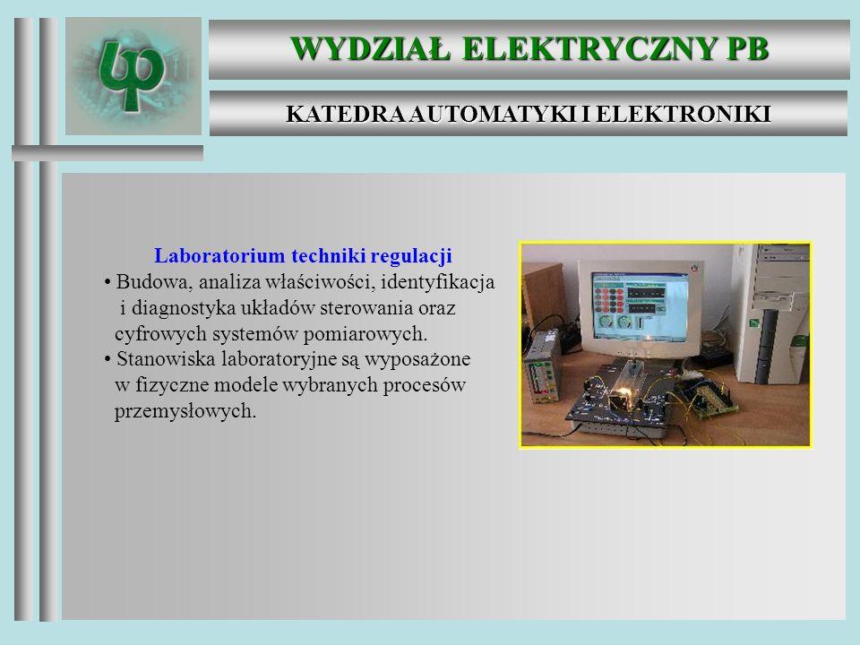 WYDZIAŁ ELEKTRYCZNY PB KATEDRA AUTOMATYKI I ELEKTRONIKI Absolwent ścieżki Automatyka i Technika Mikroprocesorowa jest przygotowany do formułowania i rozwiązywania zadań w zakresie projektowania oprogramowania i diagnostyki zautomatyzowanych systemów pomiarowo – kontrolnych, projektowania systemów automatyki i ich składników.