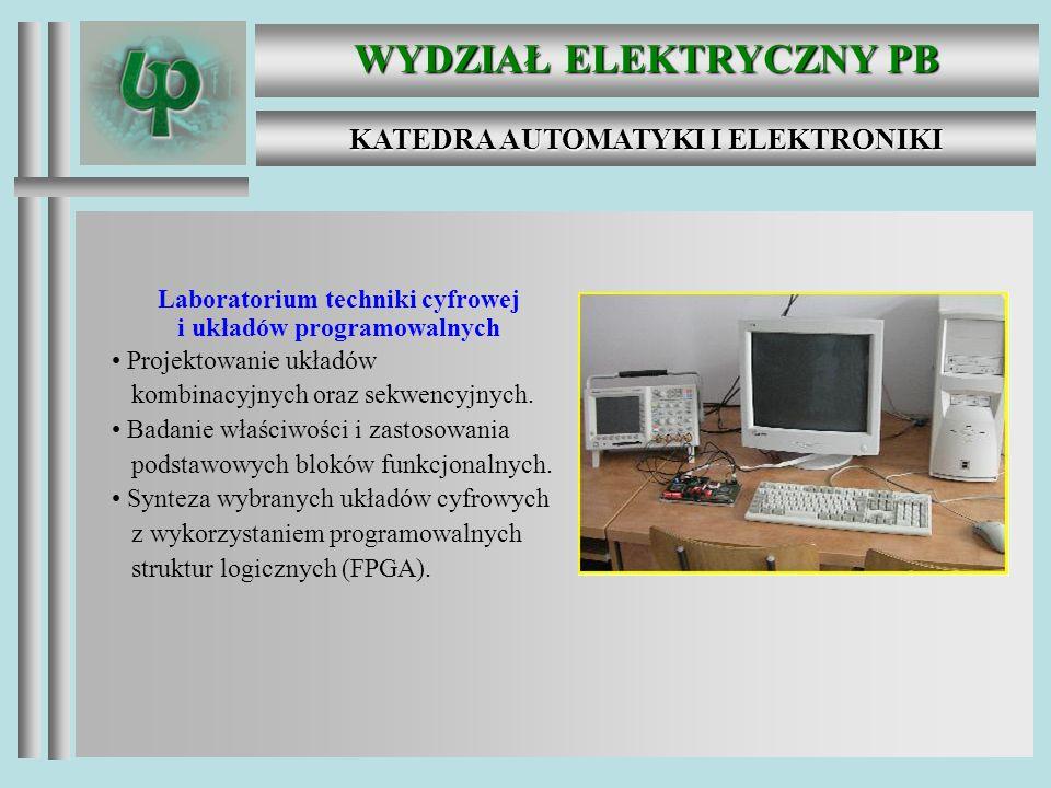 WYDZIAŁ ELEKTRYCZNY PB KATEDRA AUTOMATYKI I ELEKTRONIKI Laboratorium sterowników Przemysłowe sterowniki PLC i ich programowanie.
