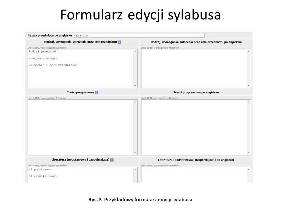Formularz edycji sylabusa Rys. 3 Przykładowy formularz edycji sylabusa