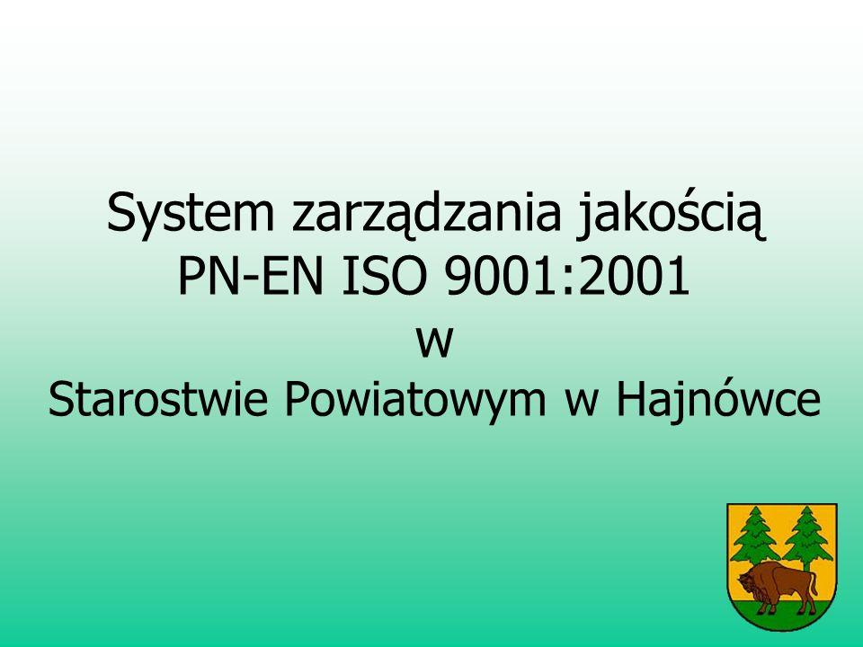 System zarządzania jakością PN-EN ISO 9001:2001 w Starostwie Powiatowym w Hajnówce