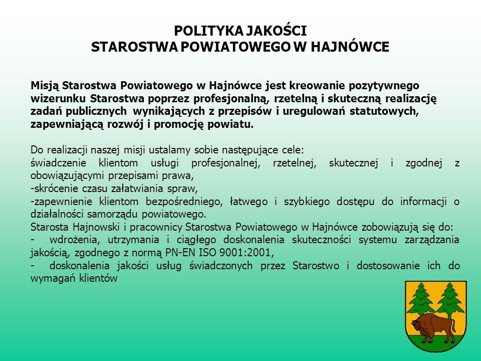 Misją Starostwa Powiatowego w Hajnówce jest kreowanie pozytywnego wizerunku Starostwa poprzez profesjonalną, rzetelną i skuteczną realizację zadań publicznych wynikających z przepisów i uregulowań statutowych, zapewniającą rozwój i promocję powiatu.