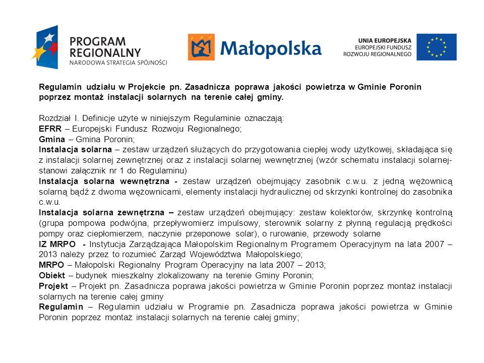 Regulamin udziału w Projekcie pn. Zasadnicza poprawa jakości powietrza w Gminie Poronin poprzez montaż instalacji solarnych na terenie całej gminy. Ro