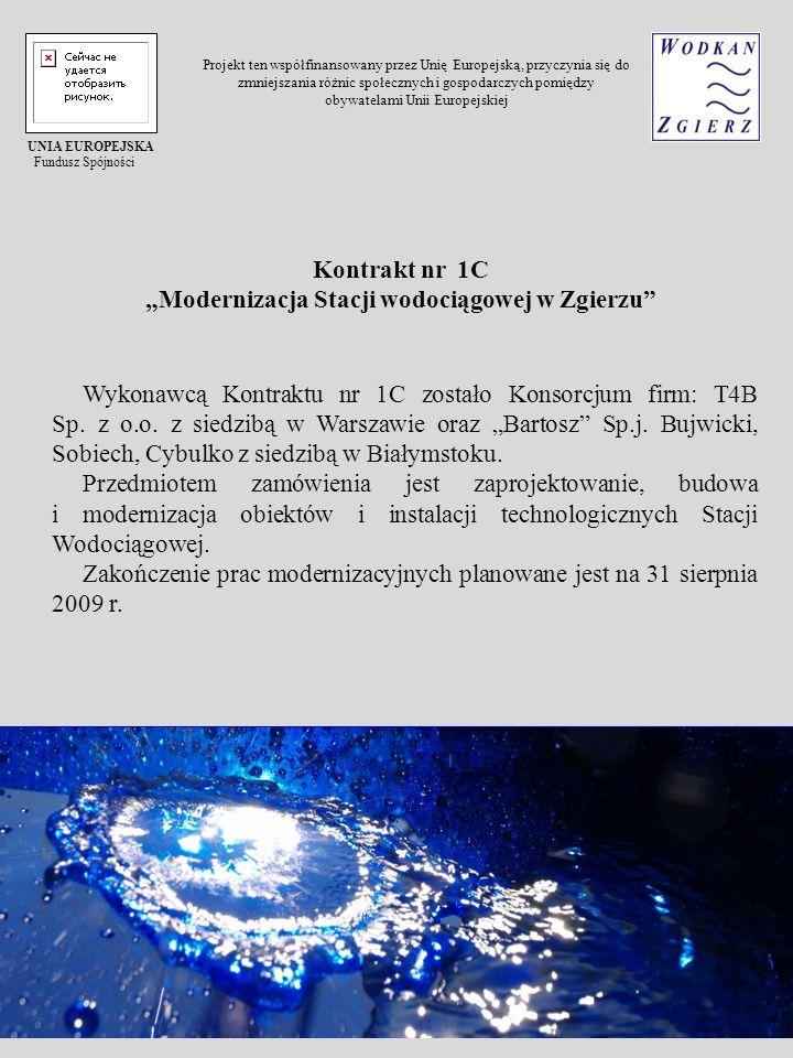 Wykonawcą Kontraktu nr 1C zostało Konsorcjum firm: T4B Sp. z o.o. z siedzibą w Warszawie oraz Bartosz Sp.j. Bujwicki, Sobiech, Cybulko z siedzibą w Bi