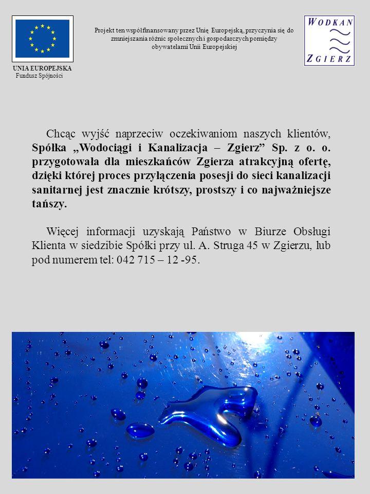 Chcąc wyjść naprzeciw oczekiwaniom naszych klientów, Spółka Wodociągi i Kanalizacja – Zgierz Sp. z o. o. przygotowała dla mieszkańców Zgierza atrakcyj