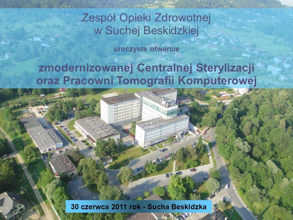 Małopolski Regionalny Program Operacyjny 2007 – 2013 Projekt realizowany przez Zespół Opieki Zdrowotnej w Suchej Beskidzkiej pn.