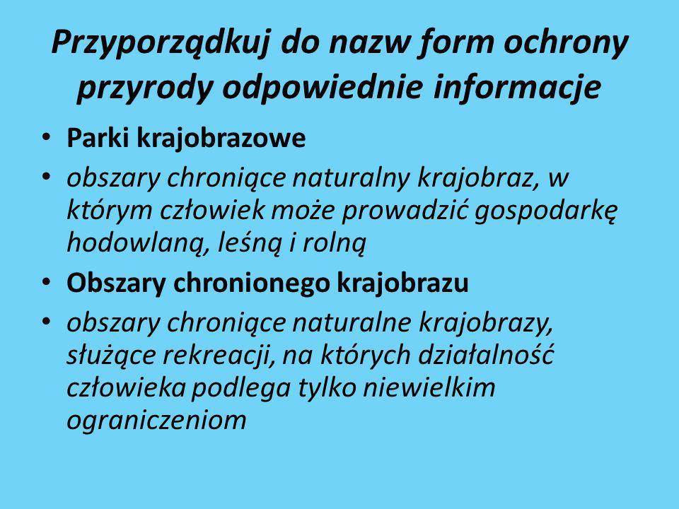 Polskie Parki Narodowe 1.Babiogórski 2. Białowieski 3.