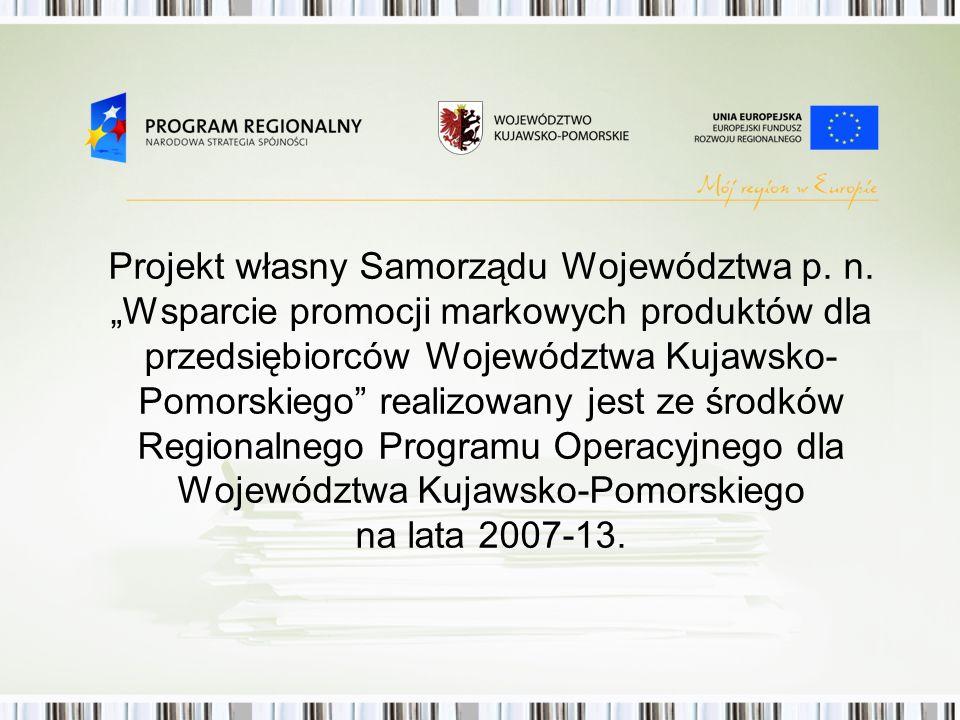 Projekt własny Samorządu Województwa p. n.