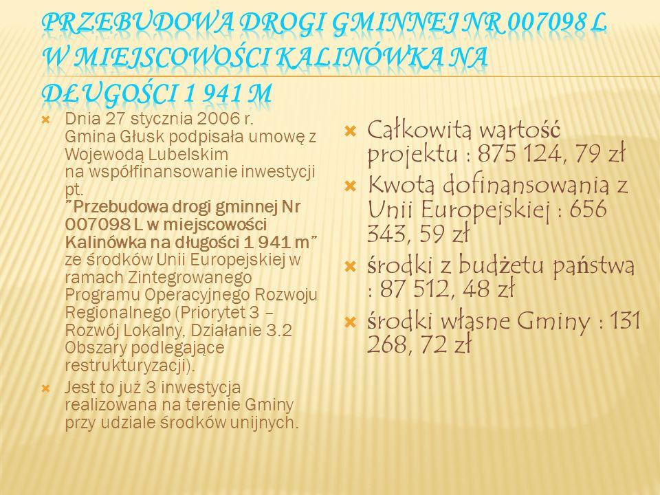 Całkowita wartość projektu wyniosła : 1 707 044,22 zł Kwota dofinansowania z Unii Europejskiej : 459 853,44 zł Kwota dofinansowania z budżetu państwa