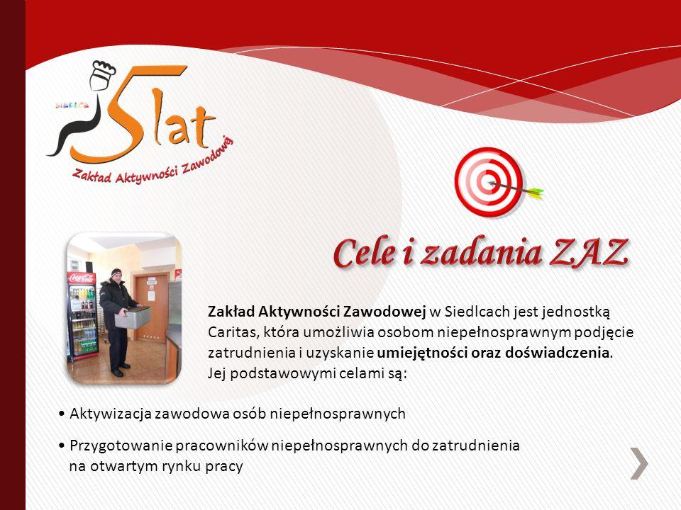 Zakład Aktywności Zawodowej w Siedlcach jest jednostką Caritas, która umożliwia osobom niepełnosprawnym podjęcie zatrudnienia i uzyskanie umiejętności oraz doświadczenia.