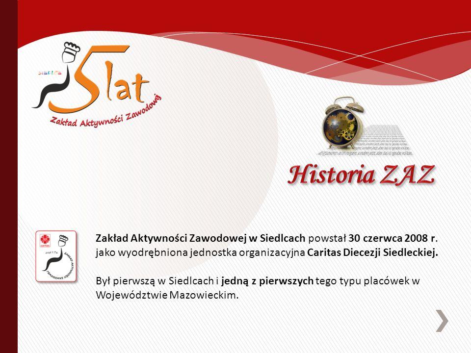 Zakład Aktywności Zawodowej w Siedlcach powstał 30 czerwca 2008 r.