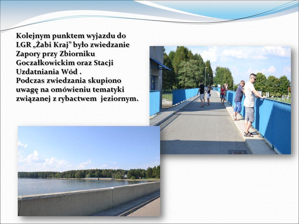 Kolejnym punktem wyjazdu do LGR Żabi Kraj było zwiedzanie Zapory przy Zbiorniku Goczałkowickim oraz Stacji Uzdatniania Wód.