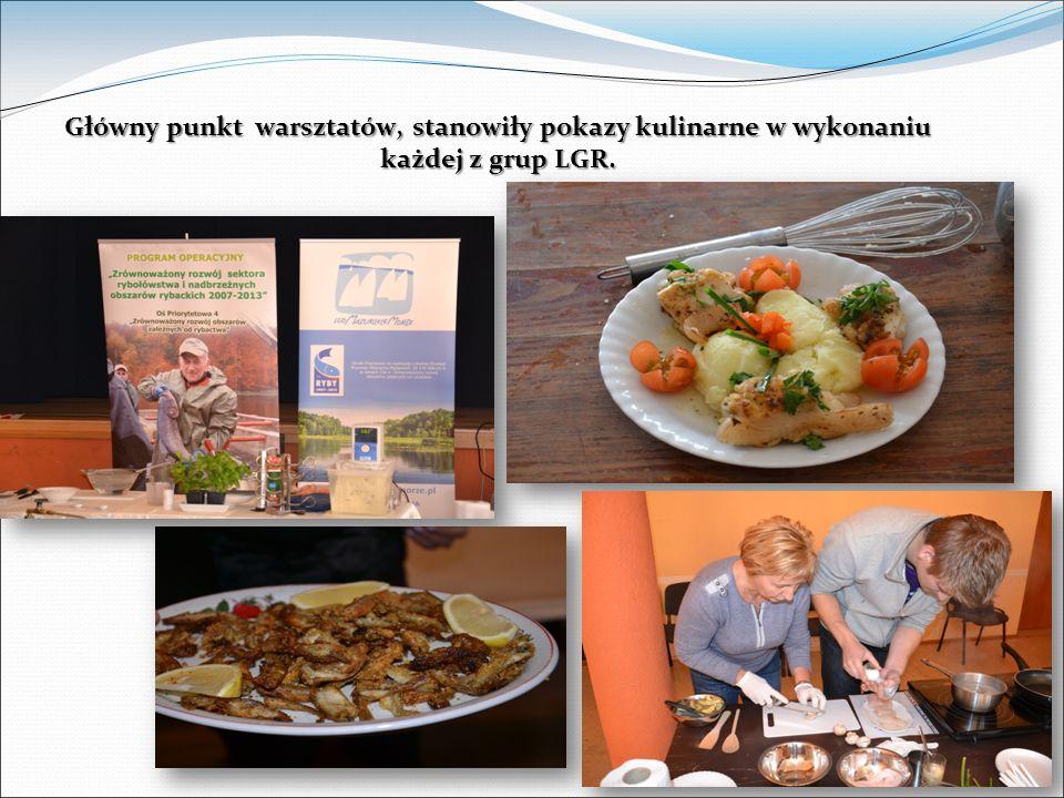 Główny punkt warsztatów, stanowiły pokazy kulinarne w wykonaniu każdej z grup LGR.