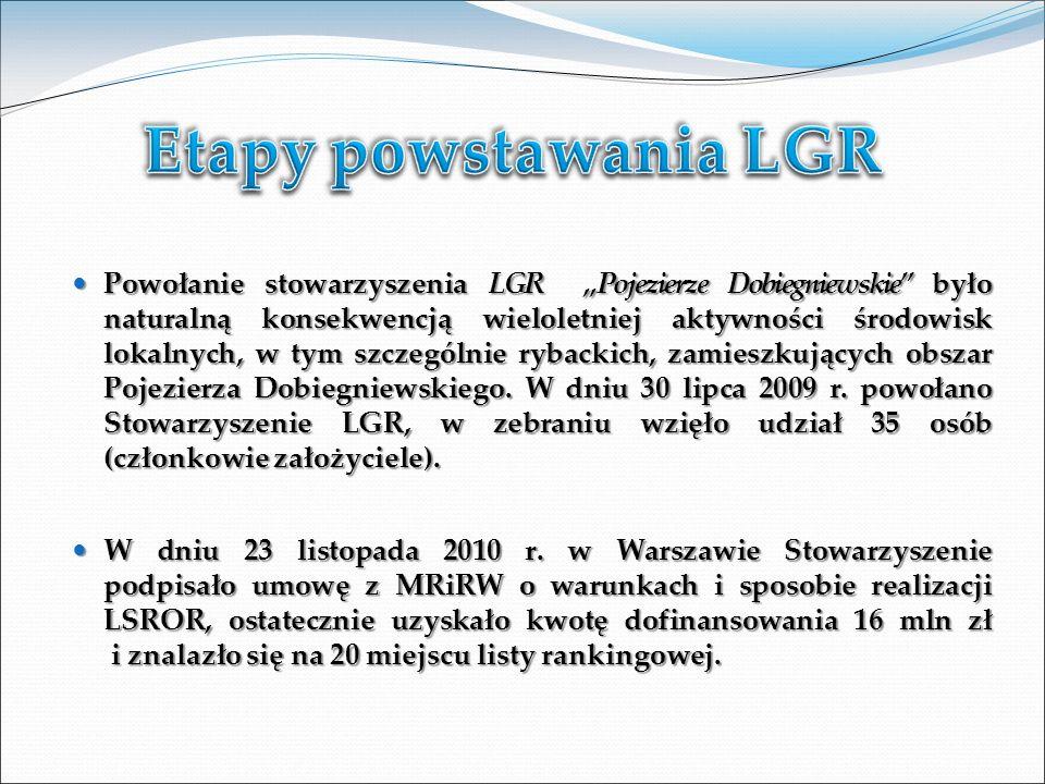 Powołanie stowarzyszenia LGR Pojezierze Dobiegniewskie było naturalną konsekwencją wieloletniej aktywności środowisk lokalnych, w tym szczególnie rybackich, zamieszkujących obszar Pojezierza Dobiegniewskiego.