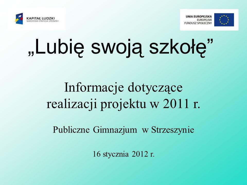 Zadania realizowane w ramach projektu Lubię swoją szkołę w Publicznym Gimnazjum w Strzeszynie 1.Królowa jest tylko jedna.