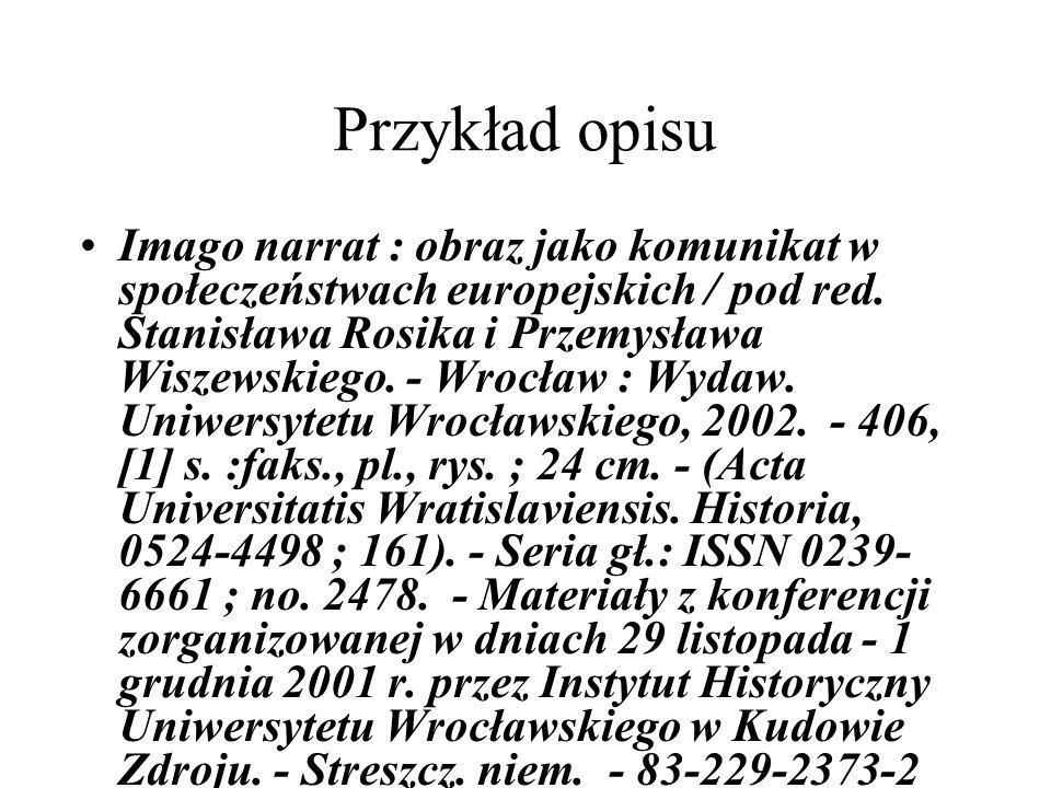 Przykład opisu Imago narrat : obraz jako komunikat w społeczeństwach europejskich / pod red.