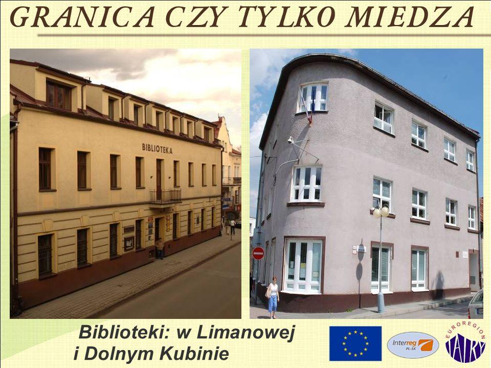 Biblioteki: w Limanowej i Dolnym Kubinie