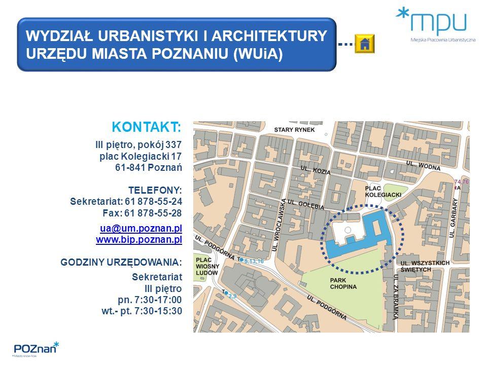 KONTAKT: III piętro, pokój 337 plac Kolegiacki 17 61-841 Poznań TELEFONY: Sekretariat: 61 878-55-24 Fax: 61 878-55-28 ua@um.poznan.pl www.bip.poznan.pl GODZINY URZĘDOWANIA: Sekretariat III piętro pn.
