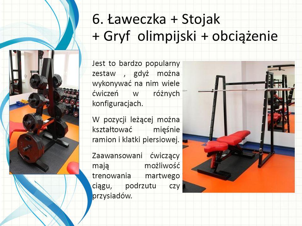 6. Ławeczka + Stojak + Gryf olimpijski + obciążenie Jest to bardzo popularny zestaw, gdyż można wykonywać na nim wiele ćwiczeń w różnych konfiguracjac