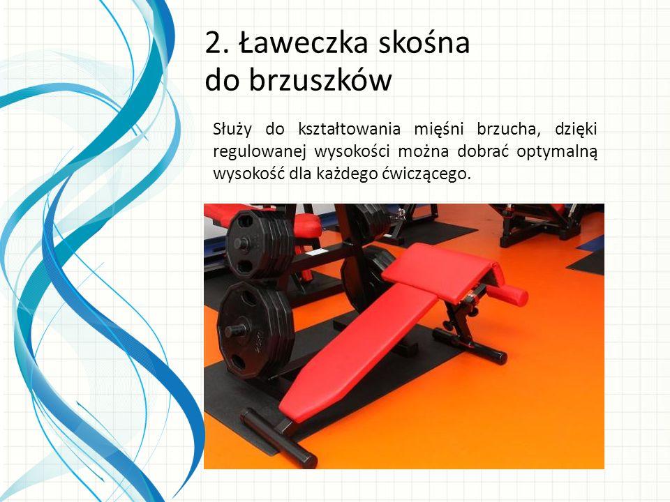 Służy do kształtowania mięśni brzucha, dzięki regulowanej wysokości można dobrać optymalną wysokość dla każdego ćwiczącego.