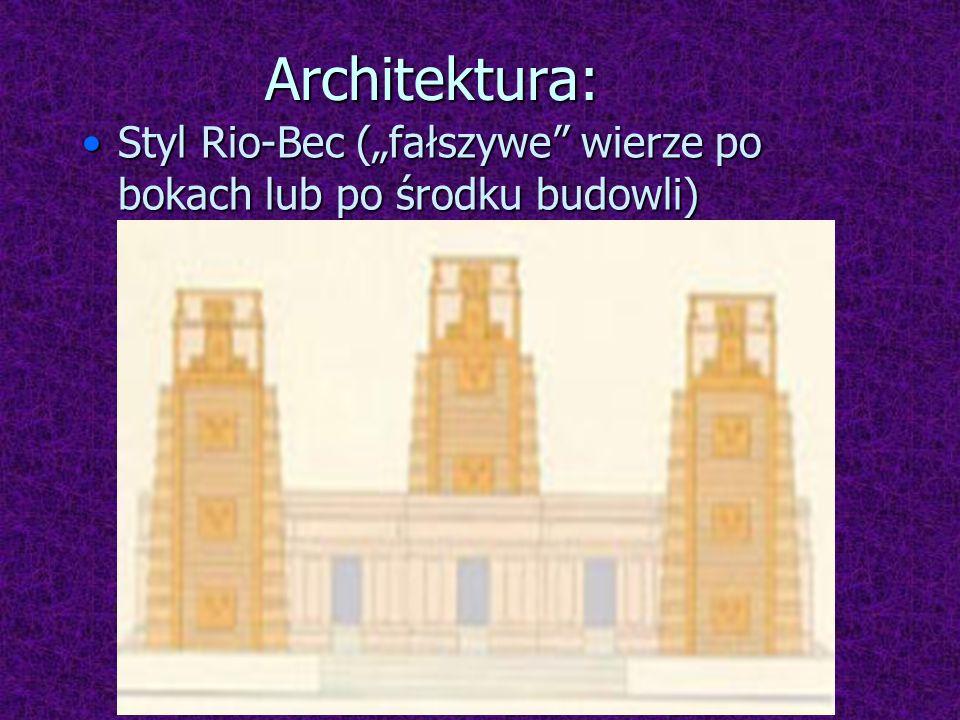 Architektura: Styl Rio-Bec (fałszywe wierze po bokach lub po środku budowli)Styl Rio-Bec (fałszywe wierze po bokach lub po środku budowli)