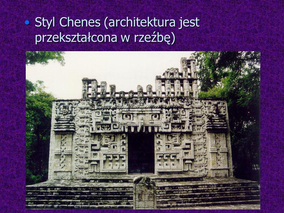 Styl Chenes (architektura jest przekształcona w rzeźbę)Styl Chenes (architektura jest przekształcona w rzeźbę)