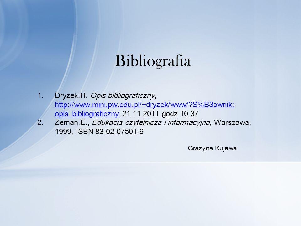 Bibliografia 1.Dryzek.H.