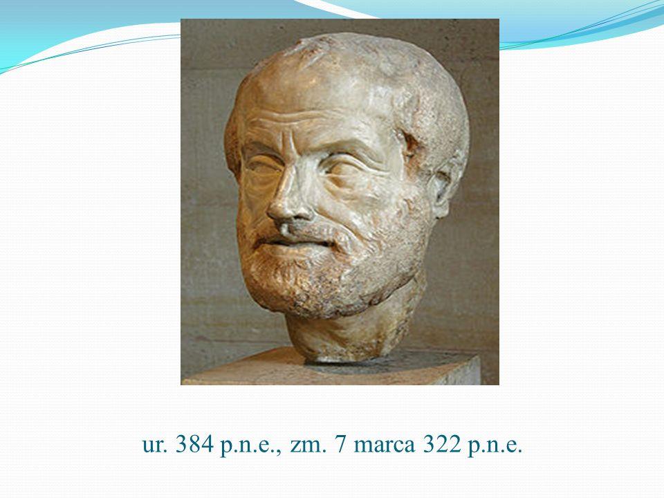 ur. 384 p.n.e., zm. 7 marca 322 p.n.e.