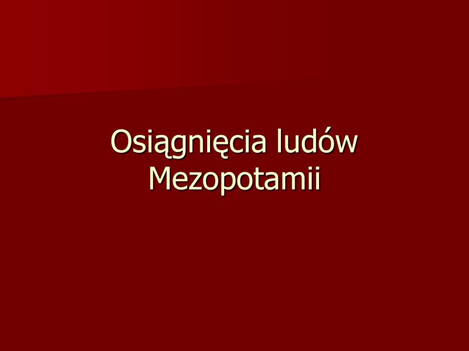 Osiągnięcia ludów Mezopotamii