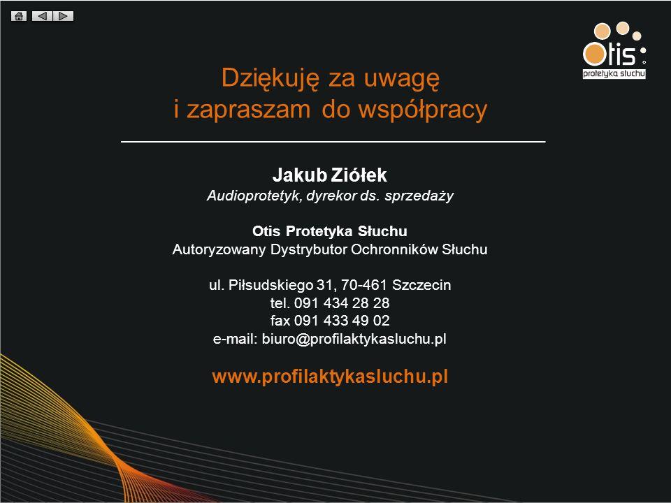 Dziękuję za uwagę i zapraszam do współpracy Jakub Ziółek Audioprotetyk, dyrekor ds. sprzedaży Otis Protetyka Słuchu Autoryzowany Dystrybutor Ochronnik
