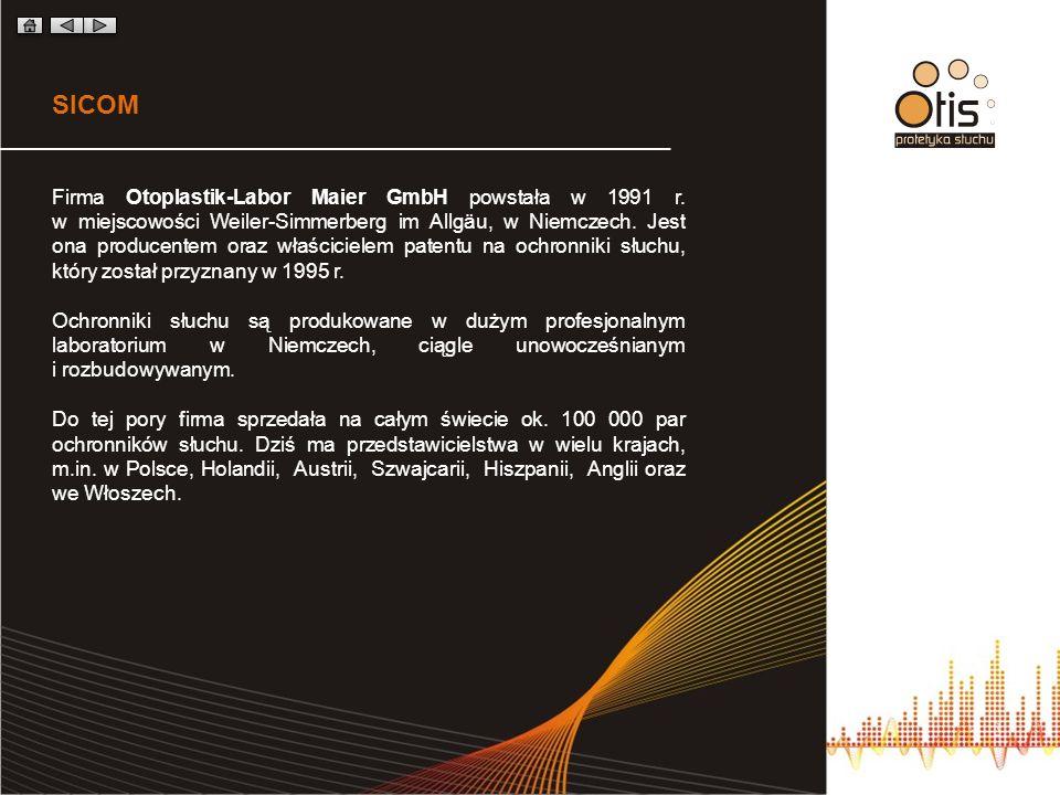 SICOM Firma Otoplastik-Labor Maier GmbH powstała w 1991 r.