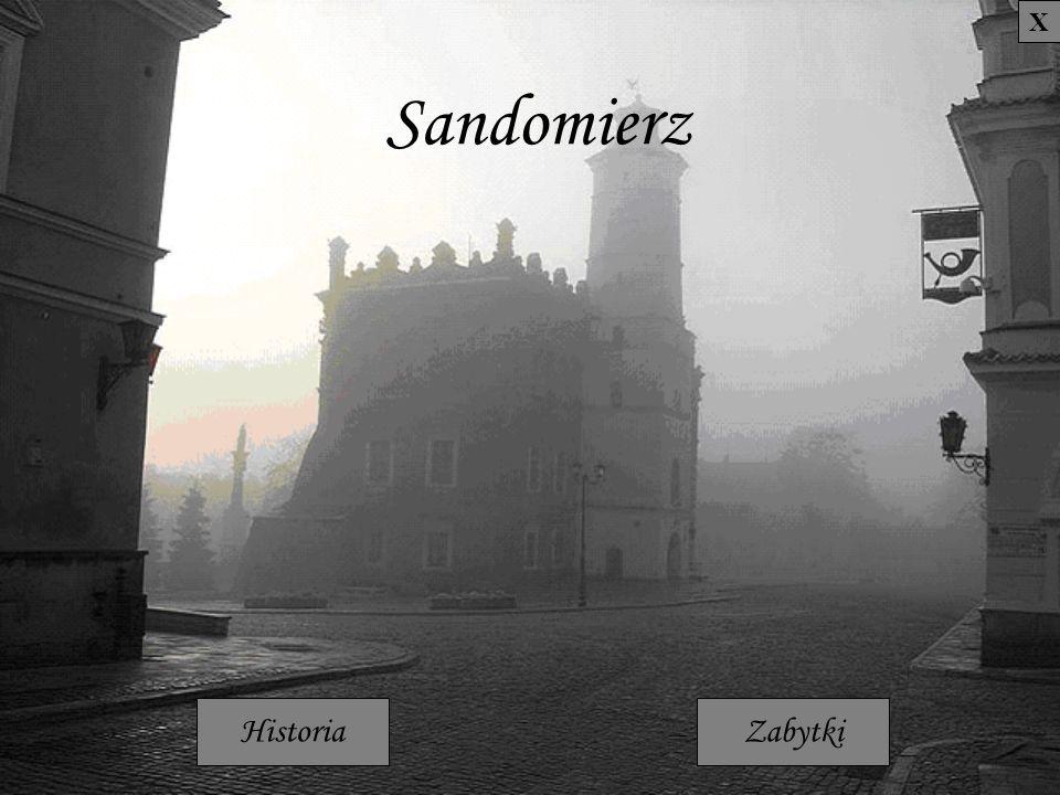 Sandomierz HistoriaZabytki X
